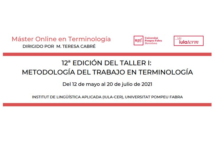 Próximo comienzo del Taller I: Metodología en el trabajo en terminología (Programa Online en Terminología – IULATERM)