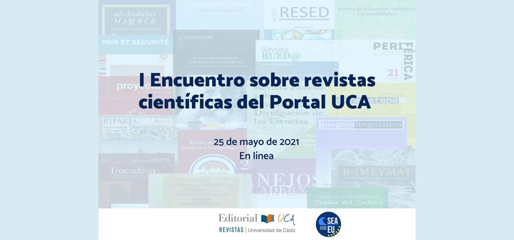 Editorial UCA celebra el I Encuentro Sobre Revistas Científicas del Portal UCA